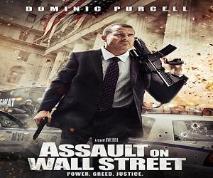 فيلم Assault On Wall Street 2013 مترجم DVDRip جودة 576p أكشن