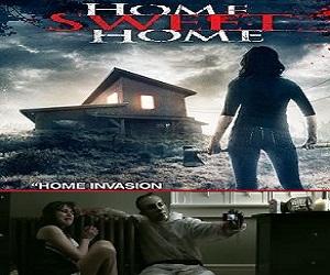 فيلم Home Sweet Home 2013 مترجم DVDrip نسخة 576p