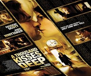 فيلم A Thousand Kisses Deep 2013 مترجم DVDrip نسخة 576p