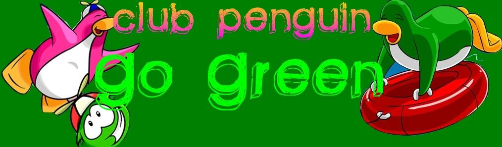 Club Penguin Go Green!
