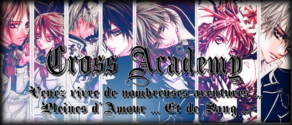 Vampire Knight : Cross Academy