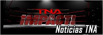 Noticias TNA